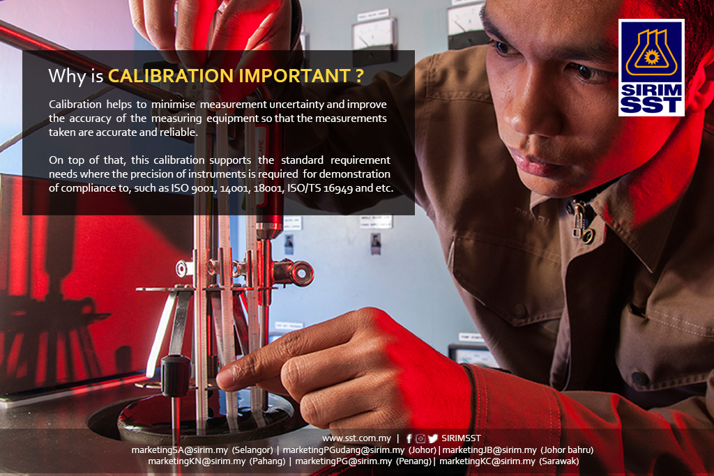 SIRIM Standards Technology Why is Calibration Important 2017
